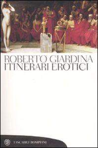 Libro Itinerari erotici Roberto Giardina