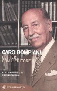 Libro Caro Bompiani. Lettere con l'editore