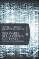 Dizionario della critica militante. Letteratura e mondo contemporaneo