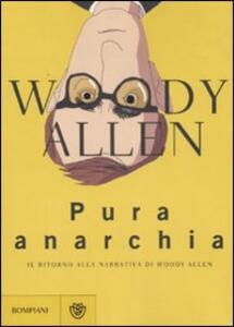 Pura anarchia - Woody Allen - copertina