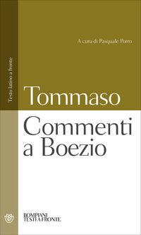 Commenti a Boezio. Testo latino a fronte