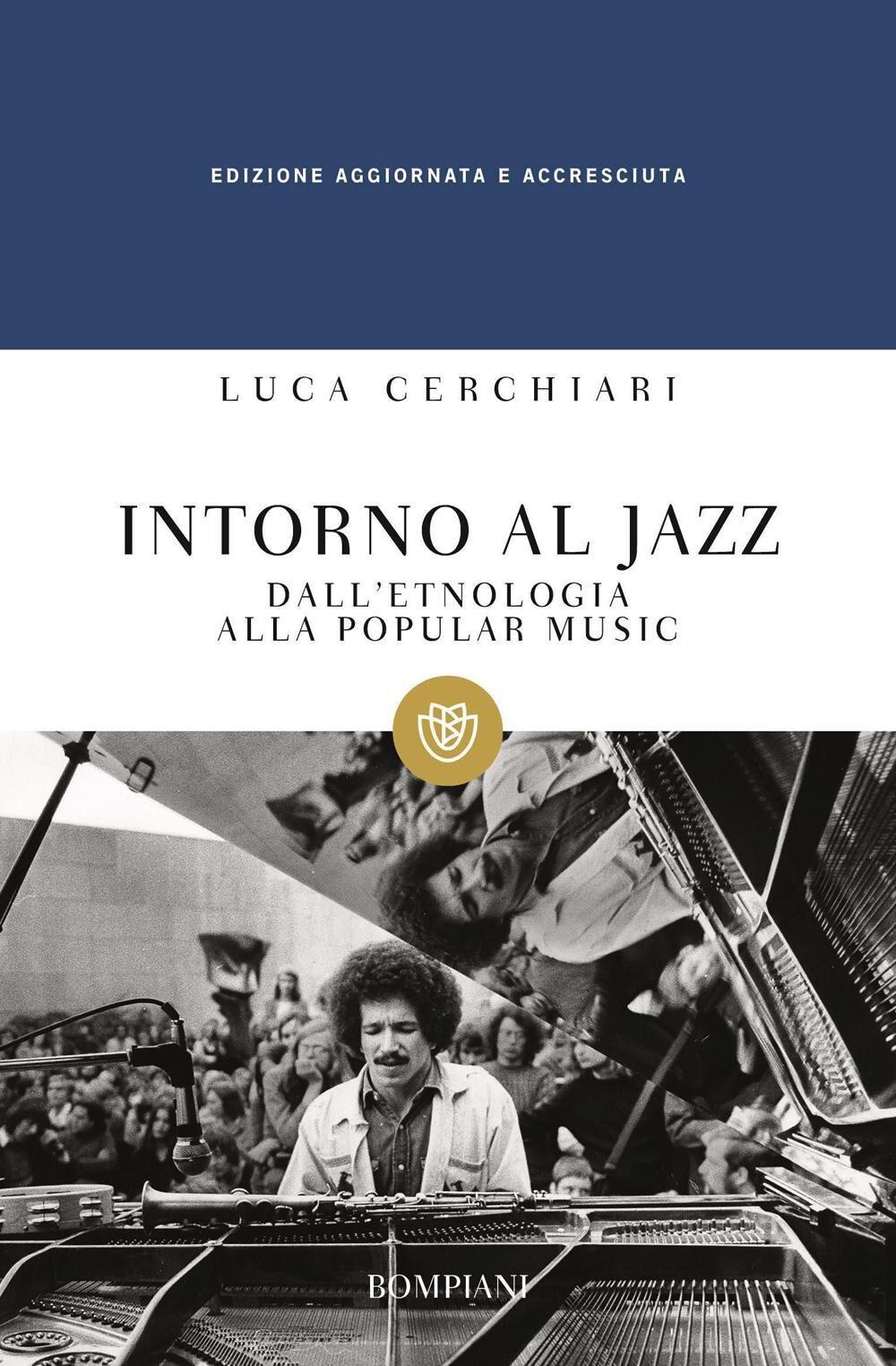 Intorno al jazz. Dall'etnologia alla popular music