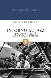 Intorno al jazz. Musiche transatlantiche: Africa, Europa, America