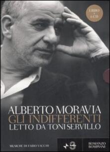 Gli indifferenti letto da Toni Servillo. Con 6 CD Audio