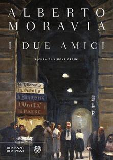 I Due amici - Alberto Moravia - copertina