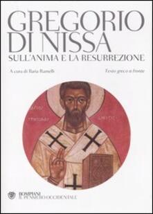 Antondemarirreguera.es Sull'anima e la resurrezione. Testo greco a fronte Image