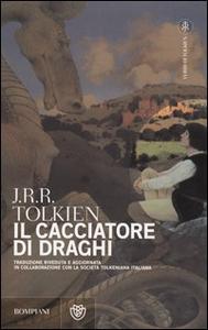 Libro Il cacciatore di draghi John R. R. Tolkien