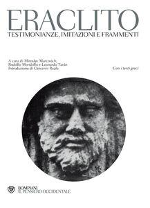 Libro Testimonianze, imitazioni e frammenti. Testo greco a fronte Eraclito