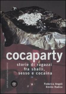 Writersfactory.it Cocaparty. Storie di ragazzi fra sballi, sesso e cocaina Image