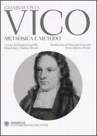 Metafisica e metodo. Testo ...