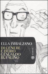 Di cenere e d'oro: Gesualdo Bufalino