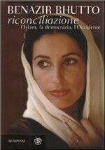 Riconciliazione. L'Islam, la democrazia, l'Occidente