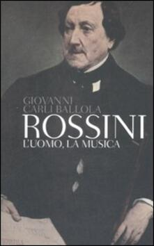 Daddyswing.es Rossini. L'uomo, la musica Image