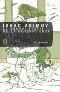 Libro Le grandi storie della fantascienza. Vol. 9