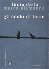 Gli occhi di Lucio. Ediz. illustrata. Con CD Audio. Con DVD
