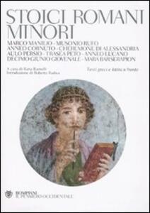 Stoici romani minori. Testo greco e latino a fronte