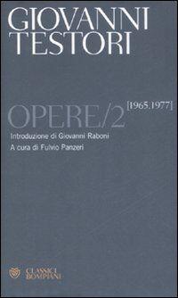 Opere. Vol. 2: 1965-1977.
