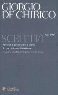Scritti. Vol. 1: 1911-1945.