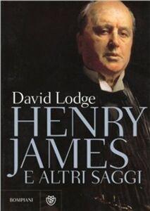 Libro Henry James e altri saggi David Logde