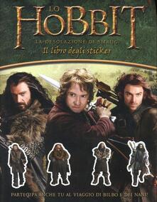 Vitalitart.it Lo Hobbit. La desolazione di Smaug. Libro stickers. Con adesivi Image