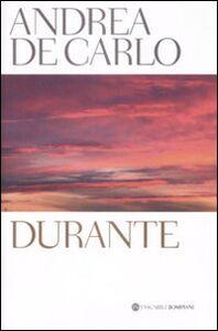 Libro Durante Andrea De Carlo