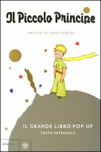 Il Piccolo Principe. Libro pop-up. Ediz. illustrata