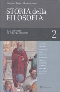 Storia della filosofia dalle origini a oggi. Vol. 2: Dal cinismo al neoplatonismo.