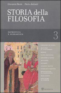 Storia della filosofia dalle origini a oggi. Vol. 3: Patristica e scolastica.