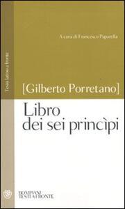 Libro dei sei princìpi. Testo latino a fronte