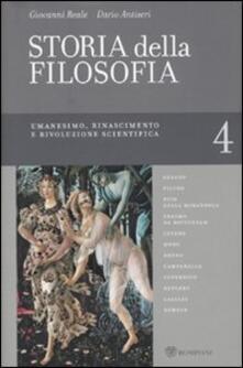 Tegliowinterrun.it Storia della filosofia dalle origini a oggi. Vol. 4: Umanesimo, Rinascimento e rivoluzione scientifica. Image