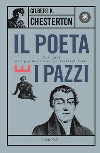 Il poeta e i pazzi. Sei casi del poeta detective Gabriel Gale