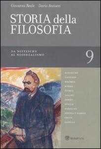 Storia della filosofia dalle origini a oggi. Vol. 9: Da Nietzsche al Neoidealismo.