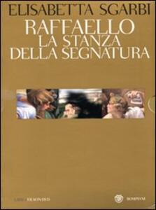 Raffaello. La Stanza della Segnatura. Ediz. illustrata. Con DVD - Giovanni Reale,Elisabetta Sgarbi - copertina