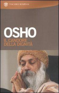 Foto Cover di Il candore della dignità. Commenti a storie del mistico taoista Chuang Tzu, Libro di Osho, edito da Bompiani