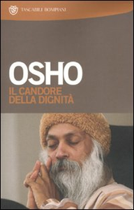 Libro Il candore della dignità. Commenti a storie del mistico taoista Chuang Tzu Osho