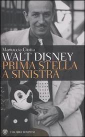 Walt Disney. Prima stella a sinistra