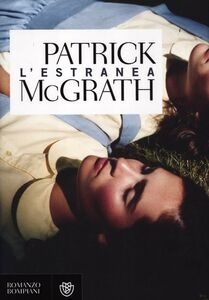 Libro L' estranea Patrick McGrath