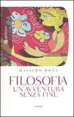 Libro Filosofia. Un'avventura senza fine Massimo Donà
