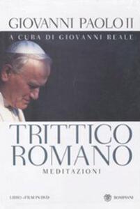 Trittico Romano. Meditazioni. Testo polacco a fronte. Con DVD