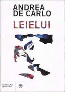 Libro Leielui Andrea De Carlo
