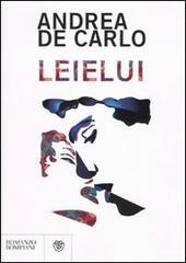 leielui - Andrea De Carlo