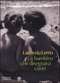 La La bambina che disegnava cuori - Lerro Lucrezia - wuz.it