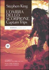 L' ombra dello scorpione. Captain Trips. Vol. 1
