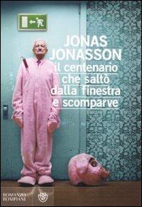 Il Il centenario che saltò dalla finestra e scomparve - Jonasson Jonas - wuz.it