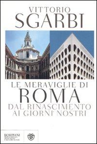 Le meraviglie di Roma. Dal ...
