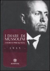 Foto Cover di I diari di Mussolini (veri o presunti). 1935, Libro di  edito da Bompiani