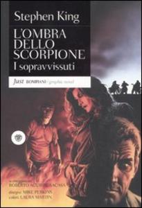 Libro I sopravvissuti. L'ombra dello scorpione. Vol. 3 Stephen King , Mike Perkins