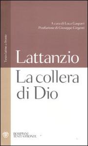 Libro La collera di Dio. Testo latino a fronte Lattanzio