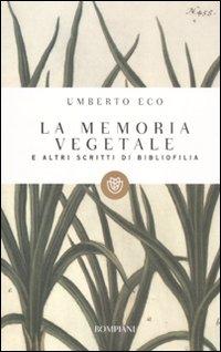 La memoria vegetale e altri...