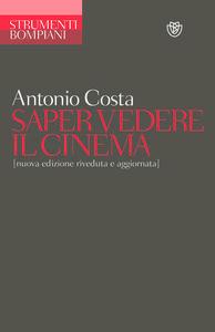 Libro Saper vedere il cinema Antonio Costa